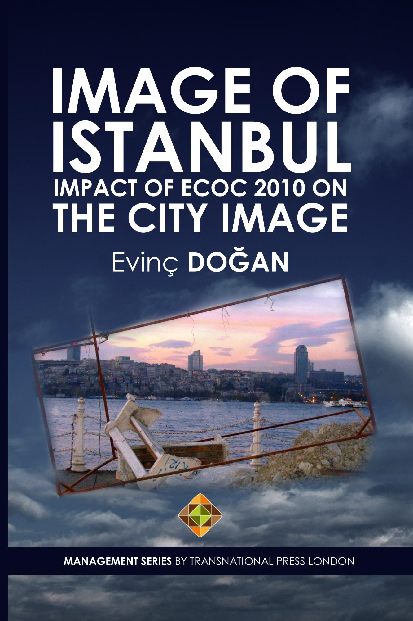 Image of Istanbul: Impact of ECoC 2010 on the City Image by Evinç DOĞAN