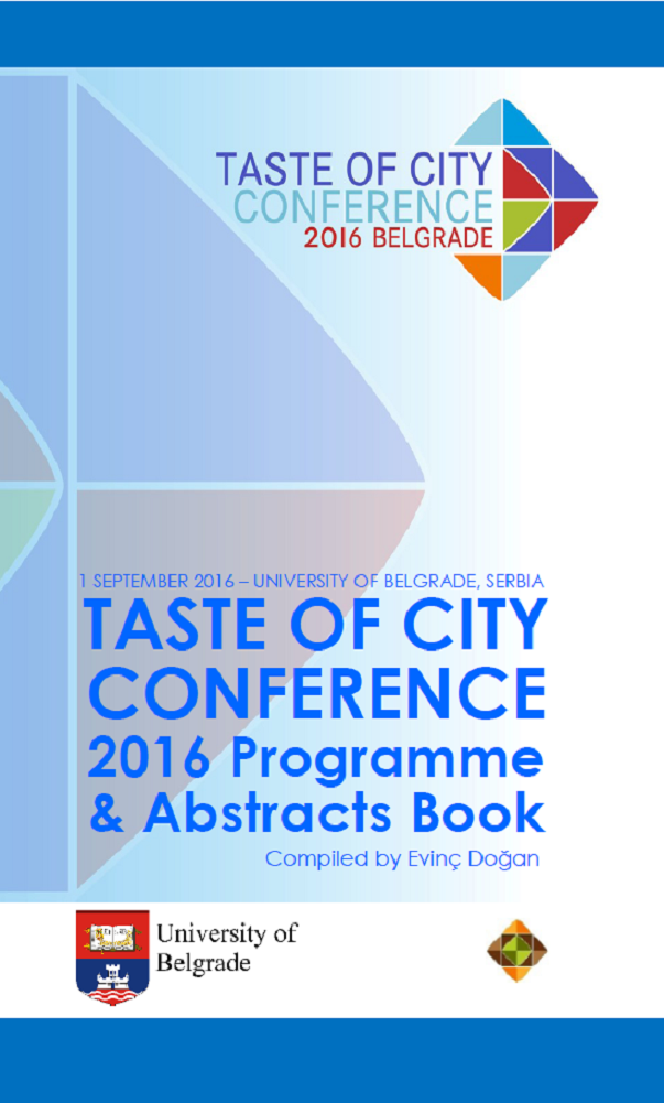 Taste of City Conference 2016 Programme and Abstracts Book compiled by Evinc Dogan