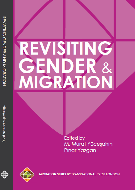 Revisiting Gender and Migration by M.Murat Yucesahin, Pinar Yazgan