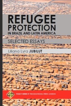 Refugee Protection in Brazil and Latin America – Selected Essays