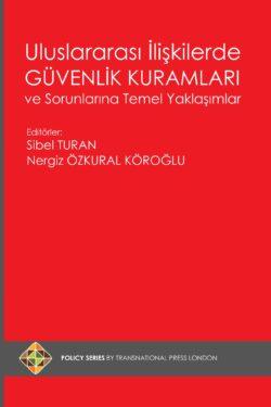 Uluslararası İlişkilerde Güvenlik Kuramları ve Sorunlarına Temel Yaklaşımlar (Hardcover)