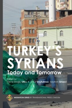 Turkey's Syrians: Today and Tomorrow