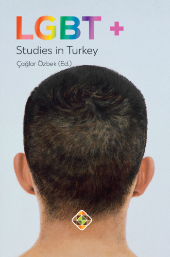 LGBT+ Studies in Turkey