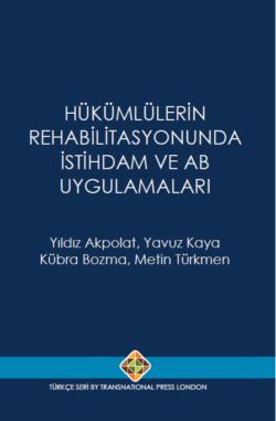 Hükümlülerin Rehabilitasyonunda İstihdam ve AB Uygulamaları