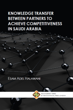 Knowledge Transfer between Partners to Achieve Competitiveness in SA (Hardcover)
