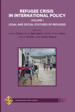Refugee Crisis in International Policy: Volume 1