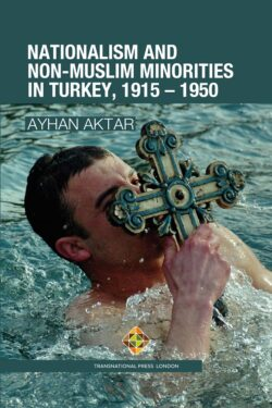 Nationalism and Non-Muslim Minorities in Turkey, 1915-1950