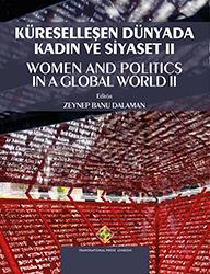 Küreselleşen Dünyada Kadın ve Siyaset II