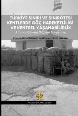Türkiye Sınırı ve Sınırötesi Kentlerde Göç Hareketliliği